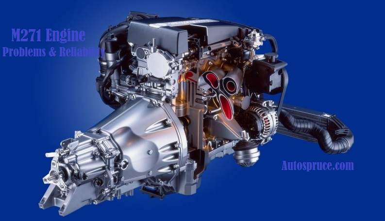 Mercedes M271 Engine Reviews Specs Problems Reliability